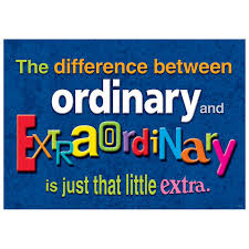 The difference between ordinary and extraordinary....